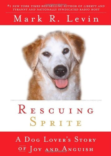 Book : Rescuing Sprite A Dog Lovers Story Of Joy And (5430)