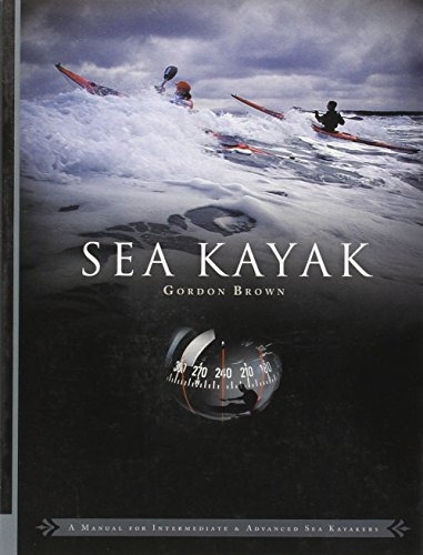 book : sea kayak: a manual for intermediate and advanced ...