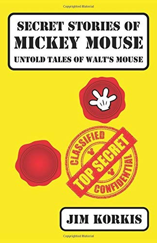 book : secret stories of mickey mouse untold tales of walts.