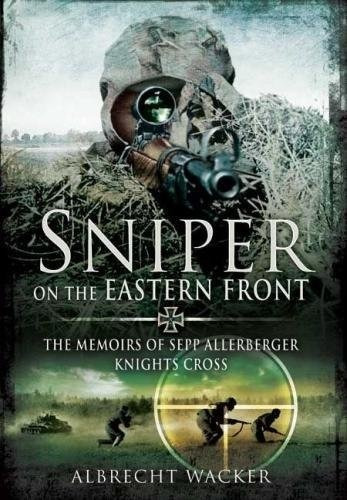 book : sniper on the eastern front the memoirs of sepp al...