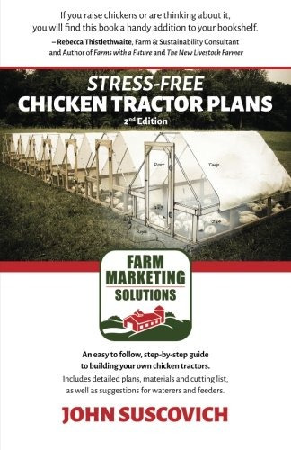 book : stress-free chicken tractor plans: an easy to foll...