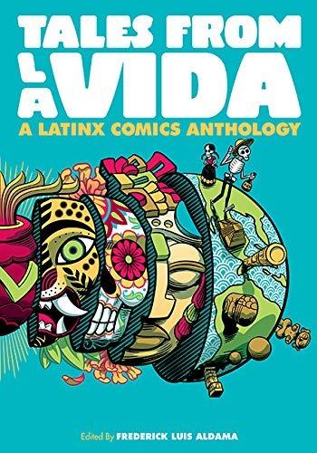 book : tales from la vida a latinx comics anthology...