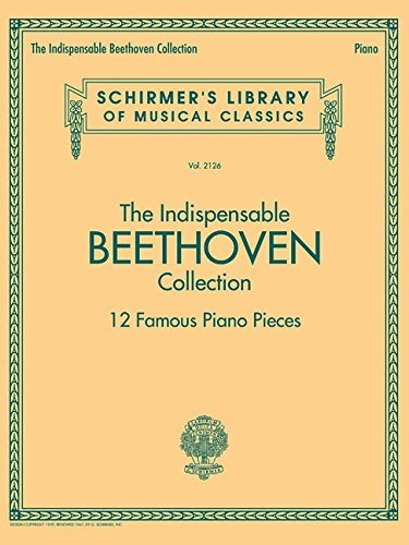 book : the indispensable beethoven collection - 12 famous...