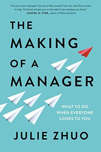 book : the making of a manager what to do when everyone...