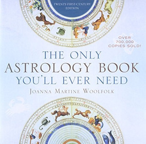 Book : The Only Astrology Book You'll Ever Need