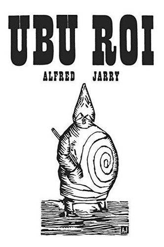book : ubu roi (new directions paperbook) - alfred jarry