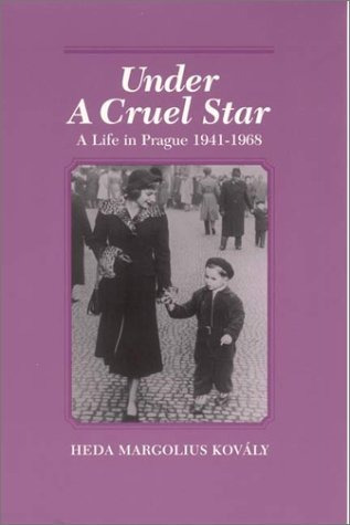 book : under a cruel star: a life in prague, 1941-1968 - ...