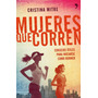 Mujeres Que Corren - Libro Digital En Pdf, Epub O Mobi