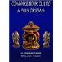 E-book - Como Atender A Los Orishas