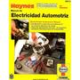 Manual De Electricidad Automotriz ¿ Haynes En Pdf