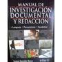 Manual De Redaccion E Investigacion Documental De Gonzalez