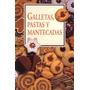 Galletas, Pastas Y Mantecadas + Obsequio