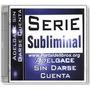 Serie Subliminal - Adelgace Sin Darse Cuenta Audiolibro