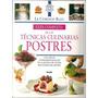 Le Cordon Bleu Técnicas Culinarias De Postres Reposteria