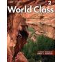 World English A&b Y World Class 1a 1b - 2a Y 2b World Class