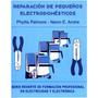 Libro De Reparación De Pequeños Electrodomesticos
