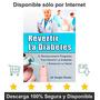 Revertir La Diabetes - Sistema En Menos De 30 Días