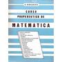 Libro Propedéutico De Matemática E.navarro