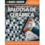 La Guia Completa Sobre Baldosas De Ceramica Black & Decker