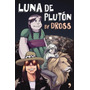 Dross Luna De Pluton Epub Auténtico / Pdf / Mobi