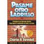 Pasame Otro Ladrillo Charles R. Swindoll En Pdf E-book