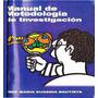 Manual De Metodología De Investigación Bautista. Nivel Medio