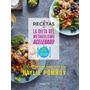 Las Recetas De La Dieta Del Metabolismo Acelerado + Bono Pdf