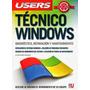 Users Técnico Windows [pdf] Manual De Diagnóstico, Reparació