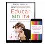 Colección Para Padres: Cómo Educar A Tus Hijos - Digital