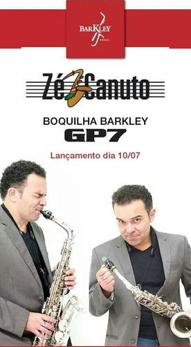 boquilha barkley gp 7 sax alto completa - veja vídeo