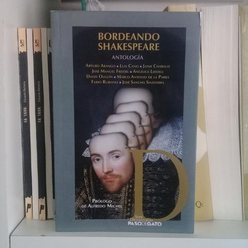 bordeando shakespeare de varios autores. teatro paso de gato