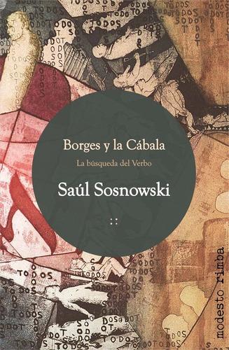 borges y la cábala. en búsqueda del verbo - saúl sosnowski