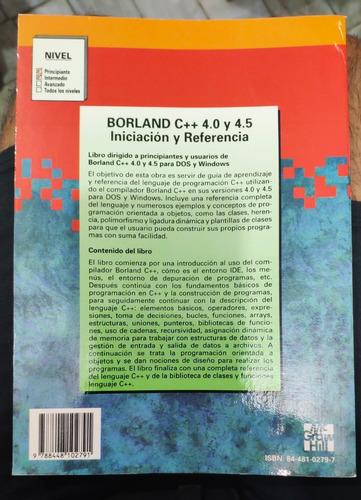 borland c++ 4/4.5 iniciación y referencia