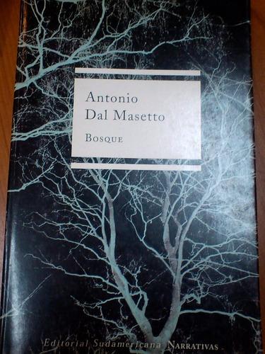 bosque - antonio dal masetto