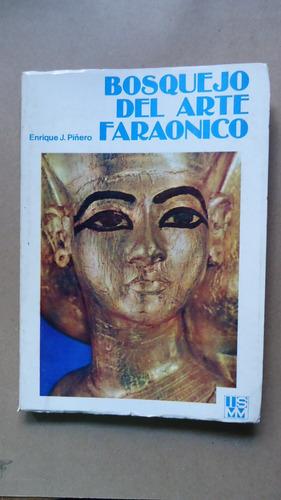 bosquejo del arte faraónico - enrique j. piñeiro