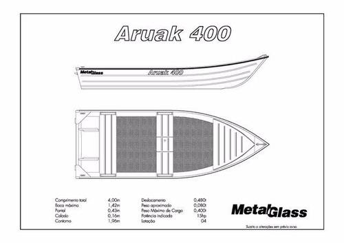 bote de aluminio aruak 400 metal glass - potencia max 18 hp