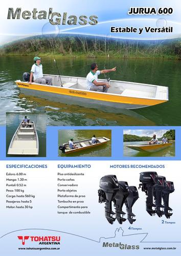bote de aluminio jurua 600 metal glass - potencia max 30 hp