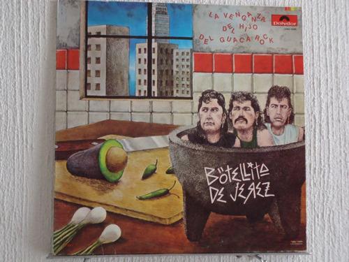 botellita de jerez - la venganza del hijo del guacarock