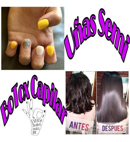 botox capilar + esmaltado semipermanente manos