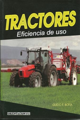 botta: tractores. eficiencia de uso