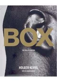 box. the face of boxing keifel, holger