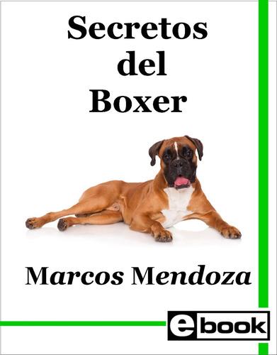 boxer  libro entrenamiento cachorro adulto crianza canina