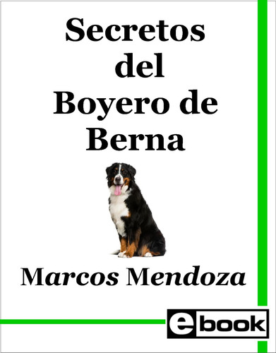 boyero de berna libro adiestramiento cachorro adulto crianza