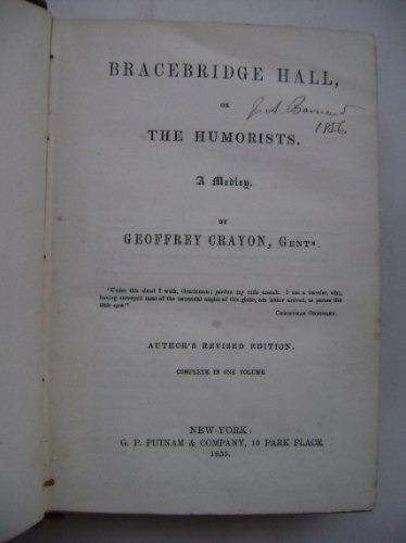 bracebridge hall or the humorists / washington irving / 1855