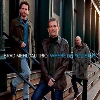 brad mehldau trío - where do you start ? - cd