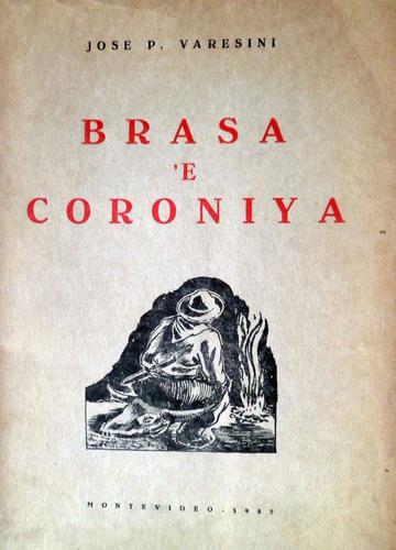 brasa e coroniya jose varesini poesia 1957