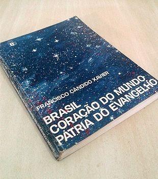 brasil coração do mundo pátria do evangelho - chico xavier