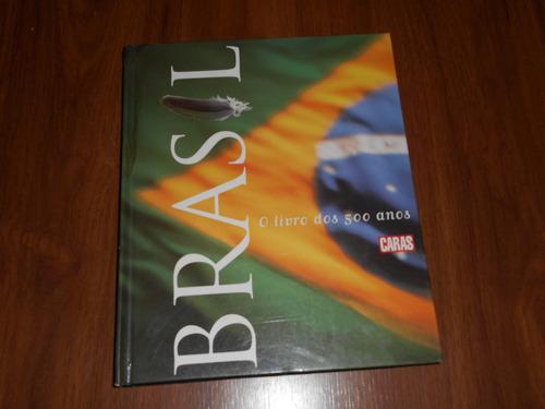 brasil o livro dos 500 anos - caras