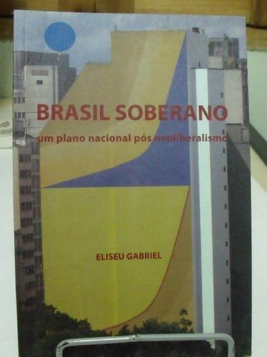 brasil soberano - eliseu gabriel