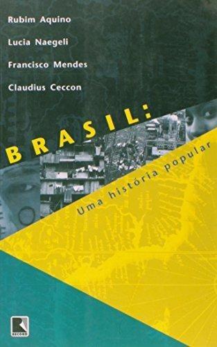 brasil uma historia popular de aquino rubim e outros